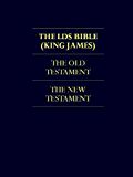 THE BIBLE - LDS Church Authorized KJV Translation (ILLUSTRATED) LDS Scriptures The Bible Complete KING JAMES VERSION & THE WENTWORTH LETTER BY JOSEPH SMITH ... | Excluding The Triple Combination Book 1)