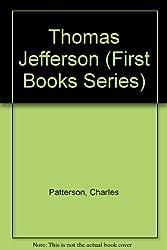Thomas Jefferson (First Books Series)