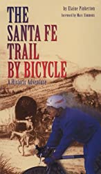The Santa Fe Trail by Bicycle: A Historic Adventure