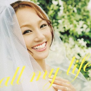 『all my life』