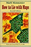 img - for By H. J. de Blij,by Mark Monmonier How to Lie with Maps (2nd Edition)(text only)2nd(Second) edition[Paperback]1996 book / textbook / text book
