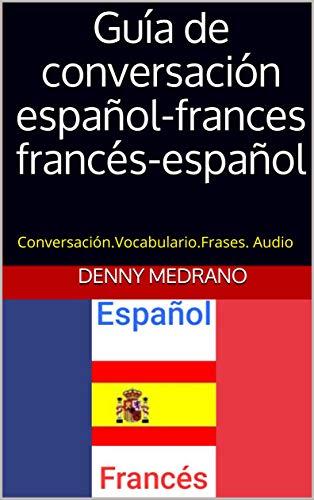 Guía De Conversación Español Frances Francés Español