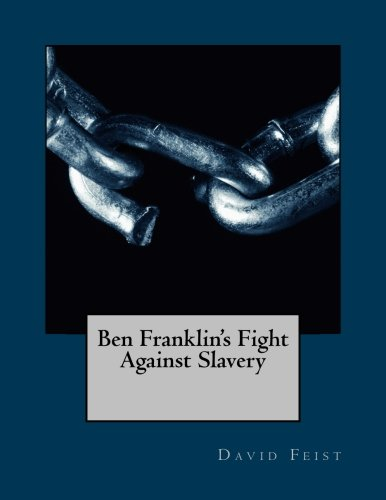 ben-franklin-s-fight-against-slavery-black-lives-matter-volume-2