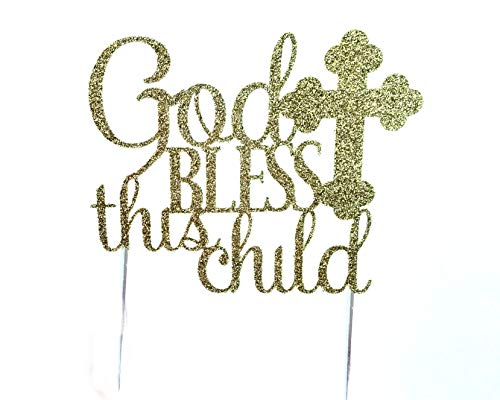 CMS Design Studio Handmade Cake Topper Decoration - God Bless This Child - Made in USA with Double Sided Gold Glitter Stock (Gold)