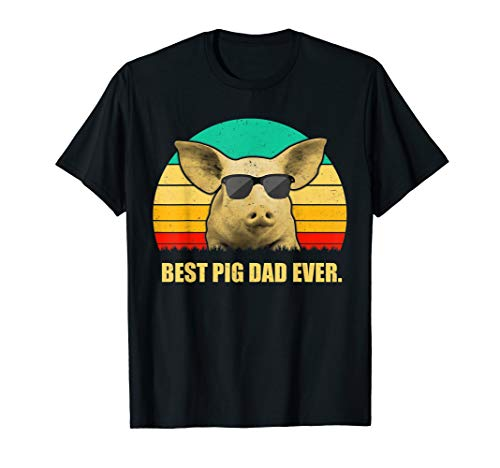Best Pig Dad Ever Retro Vintage T Shirt Daddy Father Gift (Best Dad Ever Daddy Pig Shirt)