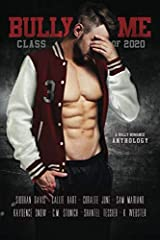 Bully Me: Class of 2020 Paperback