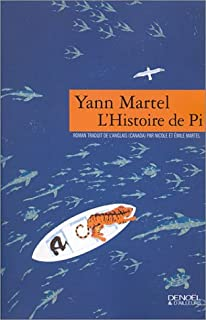 L' Histoire de Pi : roman