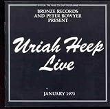 Live 1973 by Uriah Heep