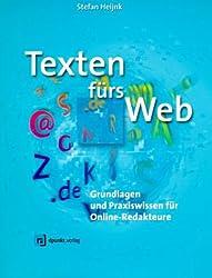 Texten fürs Web: Grundlagen und Praxiswissen für Online-Redakteure