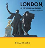 London, the City of Angels and Olympics, BeS and Syrk, 1466915994