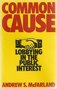 Common Cause: Lobbying in the Public Interest (Chatham House series on change in American politics)