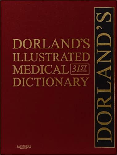 Dorlands Illustrated Medical Dictionary Deluxe Edition 31e