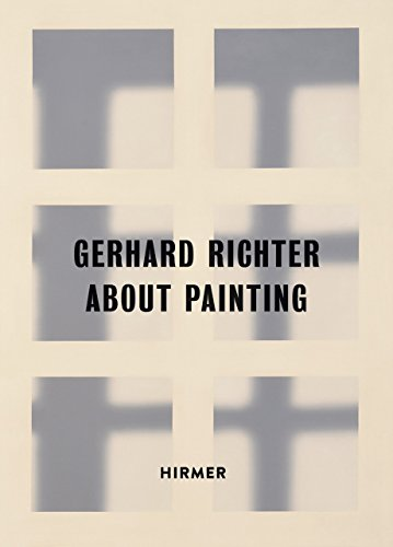 Gerhard Richter: About Painting – Early (Gerhard Richter Painting)