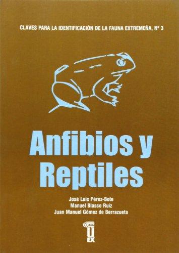 Descargar Libro Claves Para La Identificación De La Fauna Extremeña. Anfibios Y Reptiles José Luis Pérez Bote