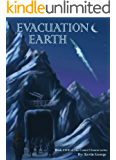 Evacuation Earth (Comet Clement series, #5)
