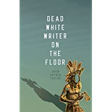 Dead White Writer on the Floor