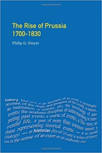 Book The Rise of Prussia 1700-1830 by Dwyer, Philip G. (2001)