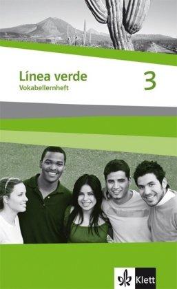 Línea verde. Spanisch als 3. Fremdsprache / Vokabellernheft 3
