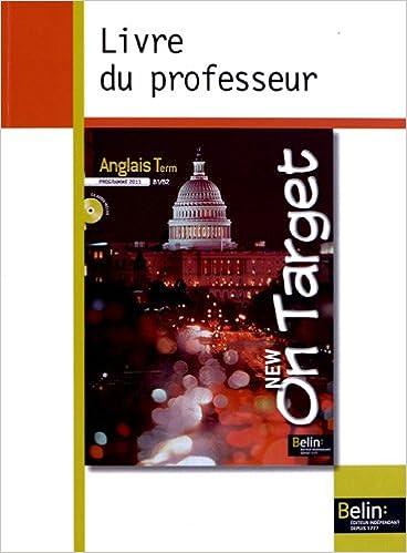 Lire en ligne Anglais Tle B1/B2 On Target : Guide pédagogique pdf, epub