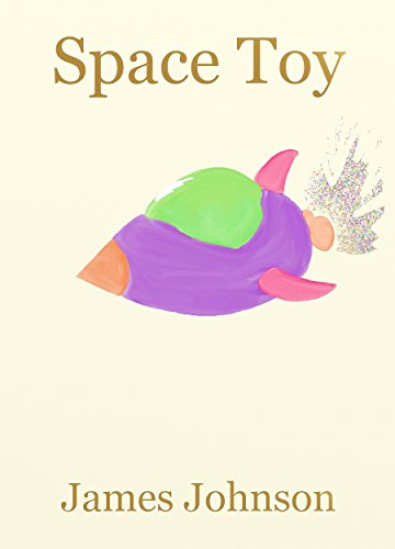 Space Toy: A Short Story