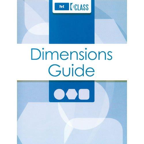 - Classroom Assessment Scoring SystemTM (CLASSTM) Dimensions Guide, Pre-K