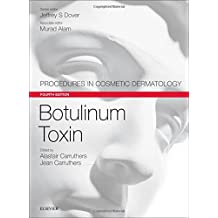 Botulinum Toxin: Procedures in Cosmetic Dermatology Series, 4e