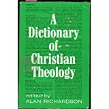 Dictionary of Christian Theology, Alan Richardson, 0664208606