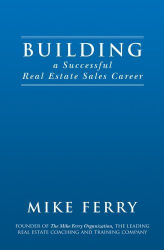 Building a Successful Real Estate Sales Career by Mike Ferry (2013-05-03)