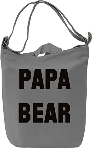 Papa Bear Borsa Giornaliera Canvas Canvas Day Bag| 100% Premium Cotton Canvas| DTG Printing|