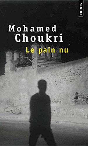 Pain NU. Recit Autobiographique(le) (French Edition)