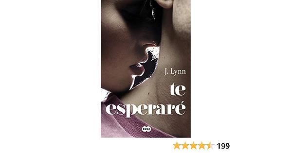 Te esperaré (SUMA): Amazon.es: Lynn, J., Amaya Basáñez;: Libros
