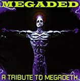 : Megaded: Tribute to Megadeth