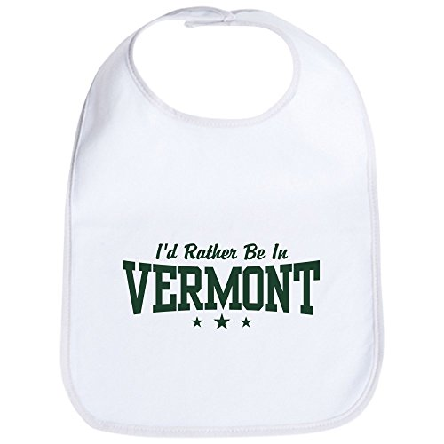 CafePress - I'd Rather Be In Vermont Bib - Cute Cloth Baby Bib, Toddler (Vermont Baby Bib)