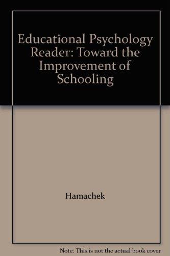 Educational Psychology Reader: Toward the Improvement of Schooling