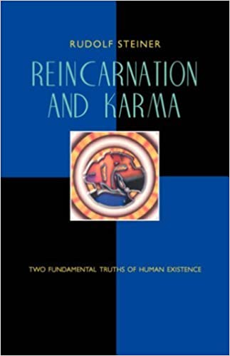 Reincarnation and Karma: Two Fundamental Truths of Existence by Rudolf Steiner (1-Jun-1992)