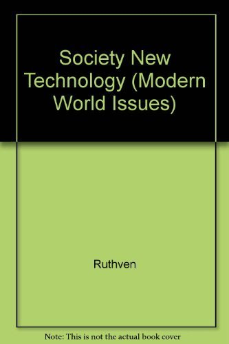 Society New Technology (Modern World Issues)