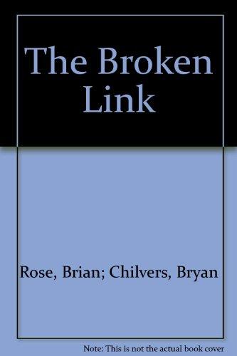 The Broken Link