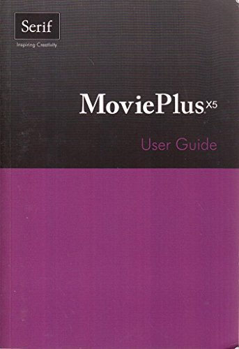 MoviePlus X5 User Guide by Serif Europe Limited (2011-02-06)