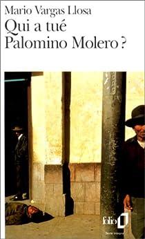 Qui a tué Palomino Molero? par Vargas Llosa