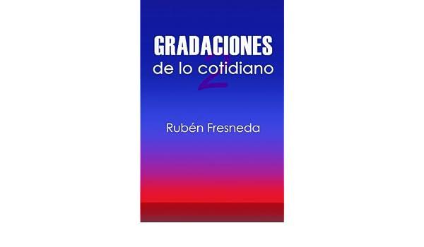 Gradaciones de lo cotidiano 2 (Spanish Edition) - Kindle ...
