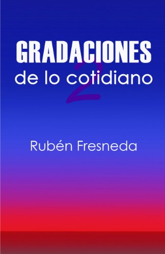 Gradaciones de lo cotidiano 2 (Spanish Edition) - Kindle ...