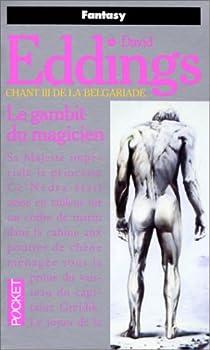 La Belgariade, tome 3 : Le Gambit du magicien par Eddings