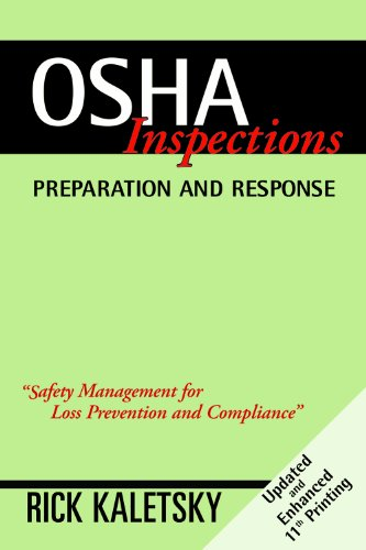 OSHA Inspections: Preparation and Response, 11th Printing