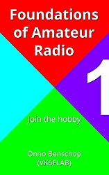 Foundations of Amateur Radio: Volume 1: Join the hobby