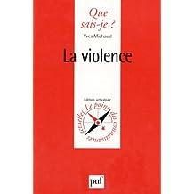 Violence (La) [ancienne édition]