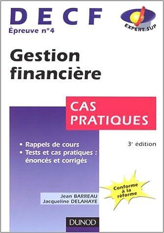 En ligne Gestion financière : épreuve numéro 4 du DECF, cas pratiques pdf