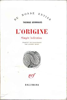 L'origine  : simple indication, Bernhard, Thomas