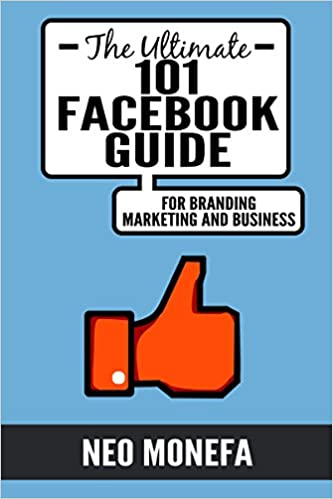 Download android books pdf FACEBOOK: The Ultimate 101 Facebook Guide for Marketing, Branding, and Business (Facebook Marketing- Facebook Advertisement-  Facebook Guide- How to use Facebook) by Neo Monefa in Italian PDF iBook PDB