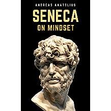 Seneca On Mindset