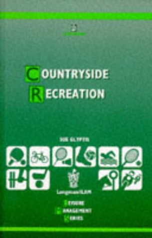 Countryside Recreation (Longman/Ilam Leisure Management)